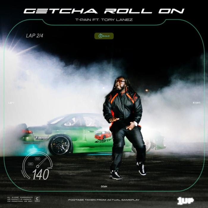 T-Pain -  Getcha Roll On Feat. Tory Lanez