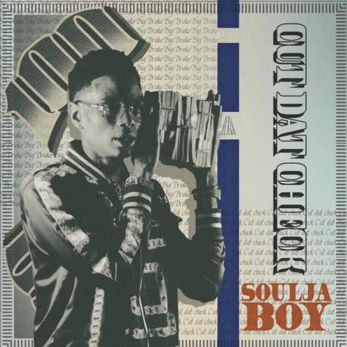 Soulja Boy -  Cut The Check