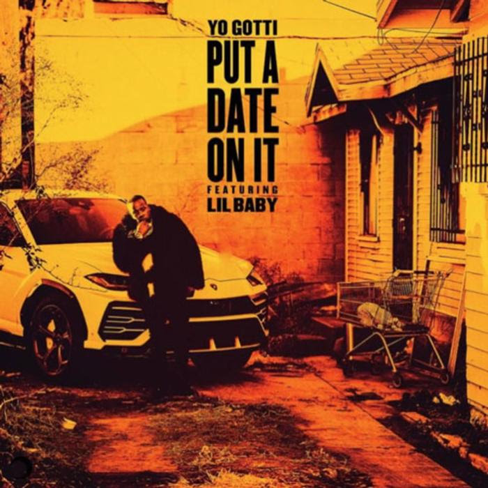 Yo Gotti -  Put A Date On It Feat. Lil Baby